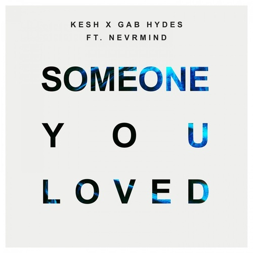 Someone You Loved by Kesh