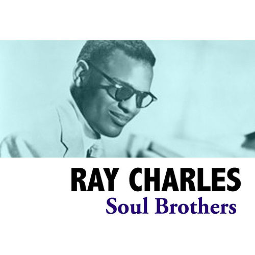 Soul Brothers de Ray Charles