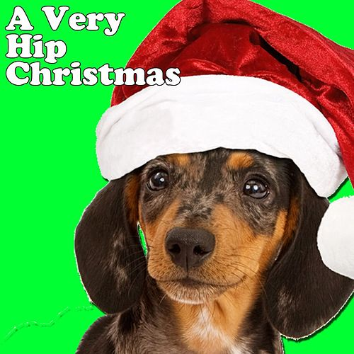 A Very Hip Christmas de Various Artists