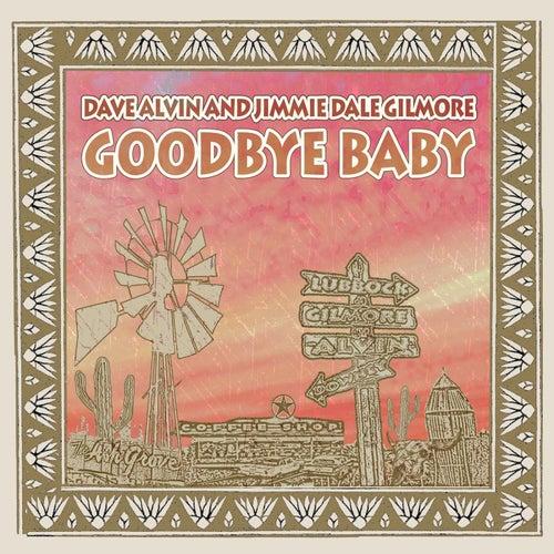 Goodbye Baby de Dave Alvin