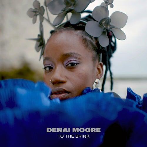 To The Brink by Denai Moore