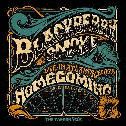 Homecoming Live In Atlanta (Live at The Tabernacle, Atlanta, 2018) de Blackberry Smoke
