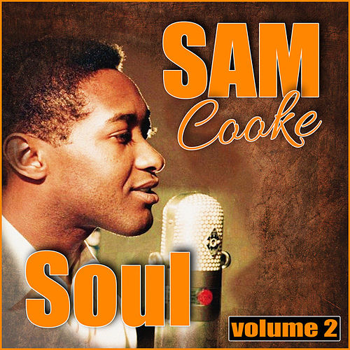 Sam Cooke Soul, Vol. 2 de Sam Cooke