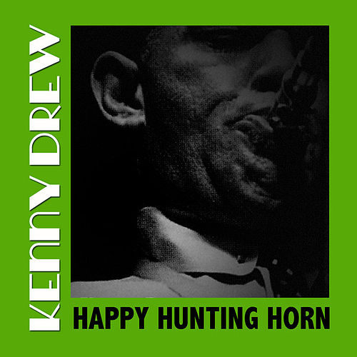 Happy Hunting Horn de Kenny Drew