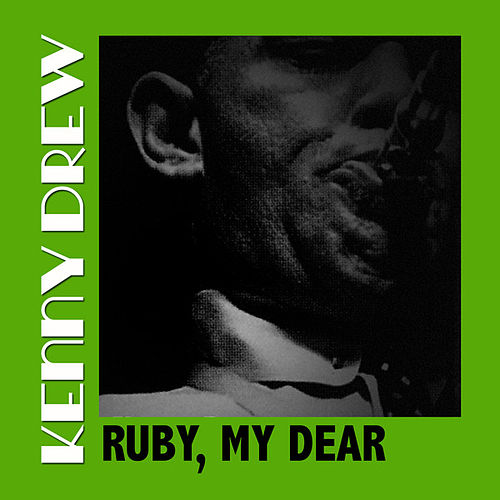Ruby, My Dear de Kenny Drew