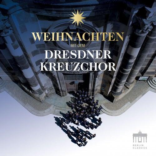 Weihnachten mit dem Dresdner Kreuzchor de Dresdner Kreuzchor