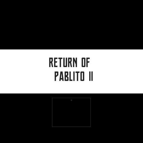 Return Of Pablito II de Zola