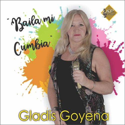 Baila Mi Cumbia by Gladis Goyena