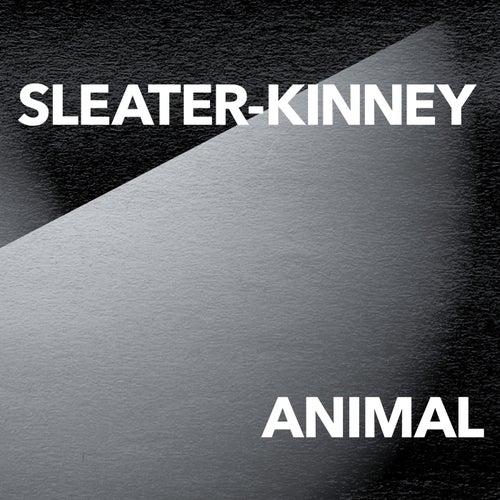 Animal de Sleater-Kinney