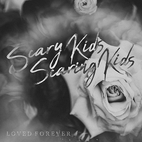 Loved Forever de Scary Kids Scaring Kids