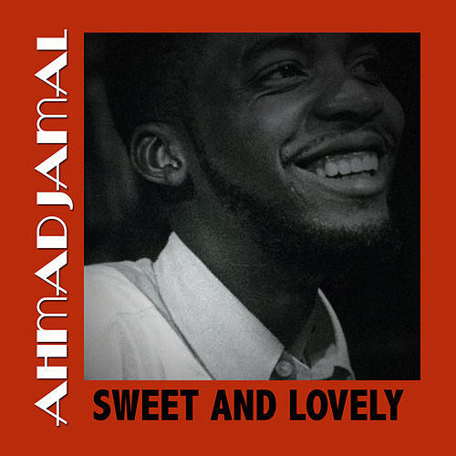 Sweet and Lovely de Ahmad Jamal