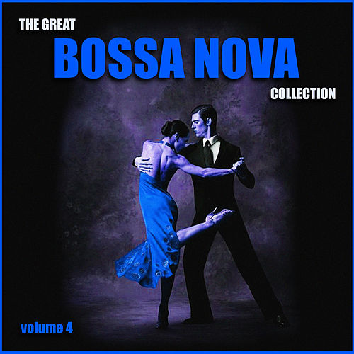The Great Bossa Nova Collection, Vol. 4 von Os Cariocas