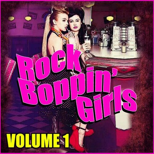 Rock Boppin' Girls Vol. 1 de Various Artists