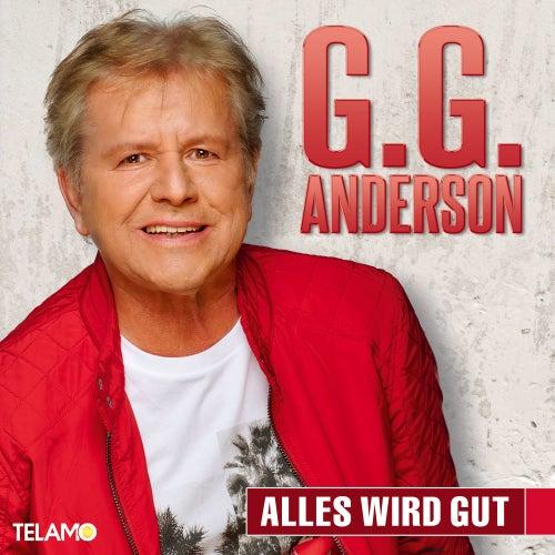 Alles wird gut von G.G. Anderson