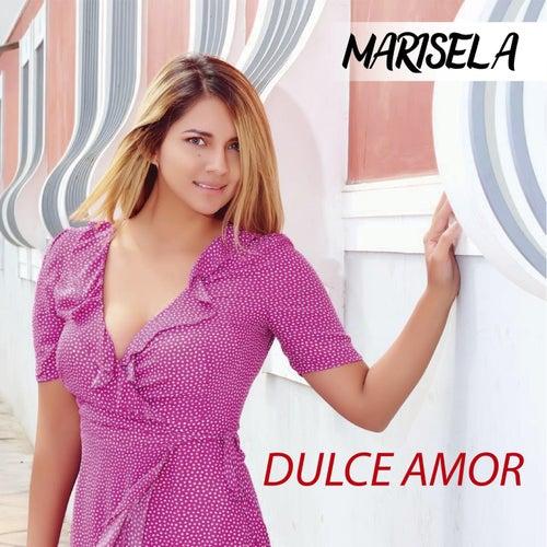 Dulce Amor by Marisela