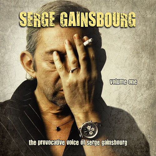 The Provocative Voice of Serge Gainsbourg, Vol. 1 von Serge Gainsbourg