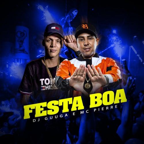 Festa Boa de DJ Guuga