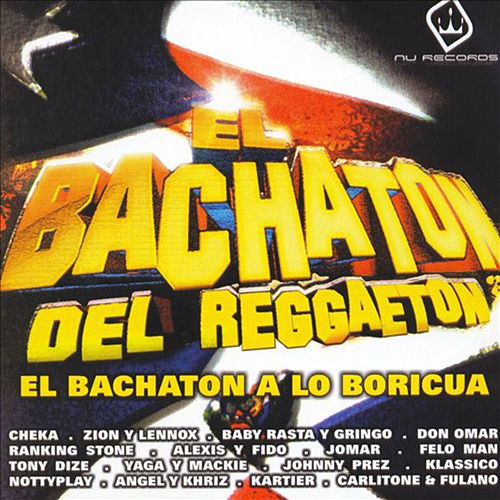 El Bachatón del Reggaetón by Various Artists
