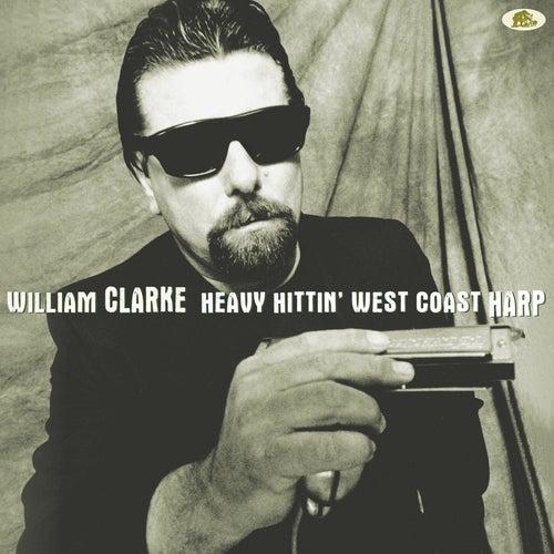 Heavy Hittin' West Coast Harp de William Clarke