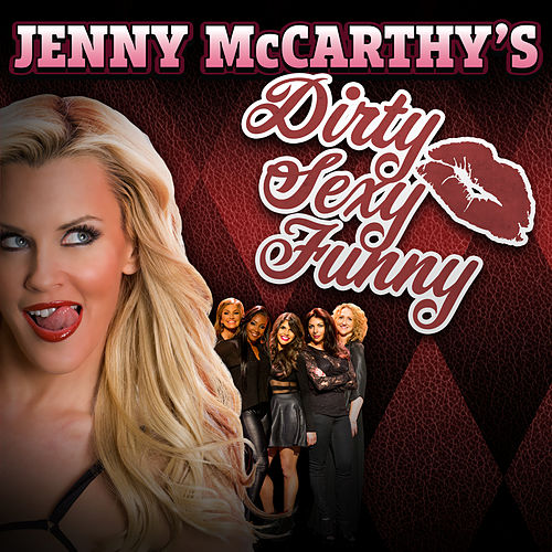Jenny Mccarthy's Dirty Sexy Funny by VARIOUS