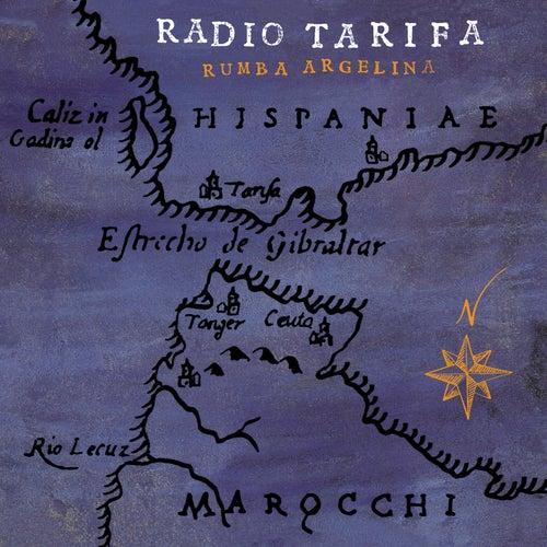 Rumba Argelina (2019 - Remaster) di Radio Tarifa