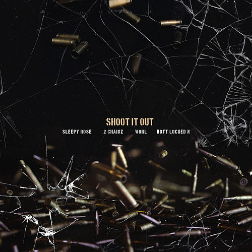 Shoot It Out (feat. Worl & Hott LockedN) by T.R.U