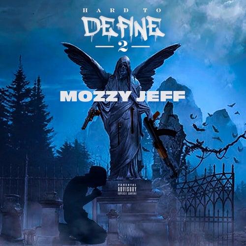 Hard To Define 2 - EP de Mozzy Jeff