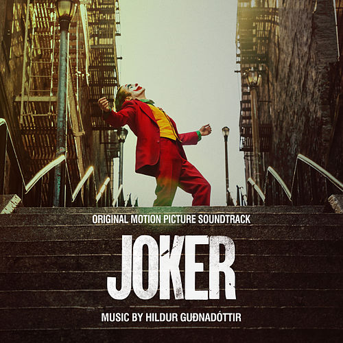 Joker (Original Motion Picture Soundtrack) by Hildur Guðnadóttir