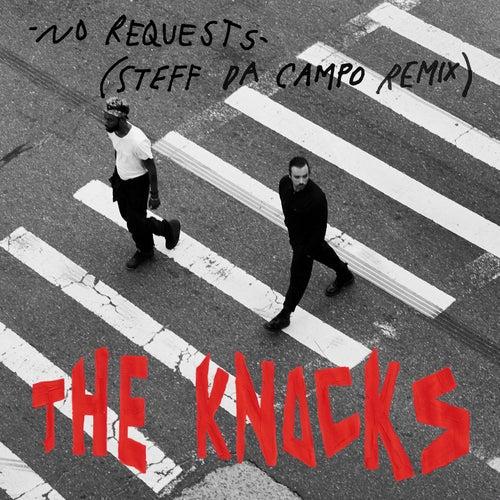 No Requests (Steff Da Campo Remix) von The Knocks