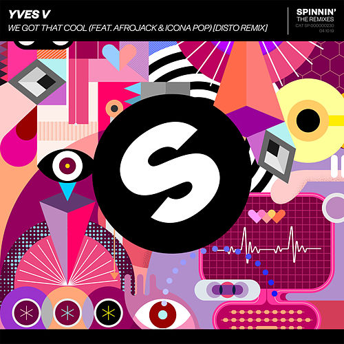 We Got That Cool (feat. Afrojack & Icona Pop) (DISTO Remix) by Yves V