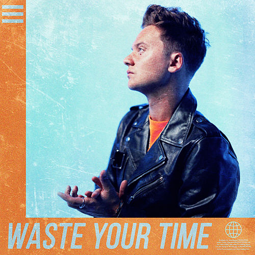 Waste Your Time by Conor Maynard