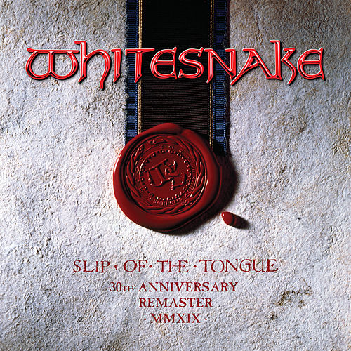Slip of the Tongue (2019 Remaster) von Whitesnake