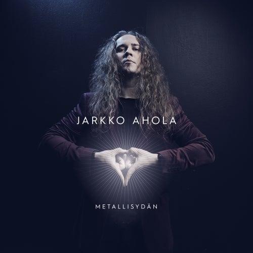 Metallisydän de Jarkko Ahola