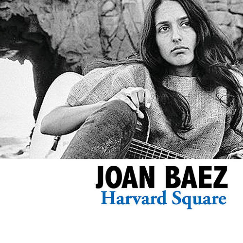 Harvard Square by Joan Baez