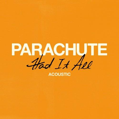 Had It All (Acoustic) di Parachute