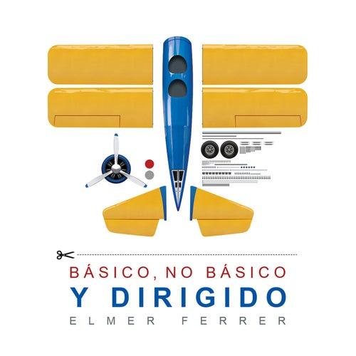 Básico, No Básico y Dirigido von Elmer Ferrer