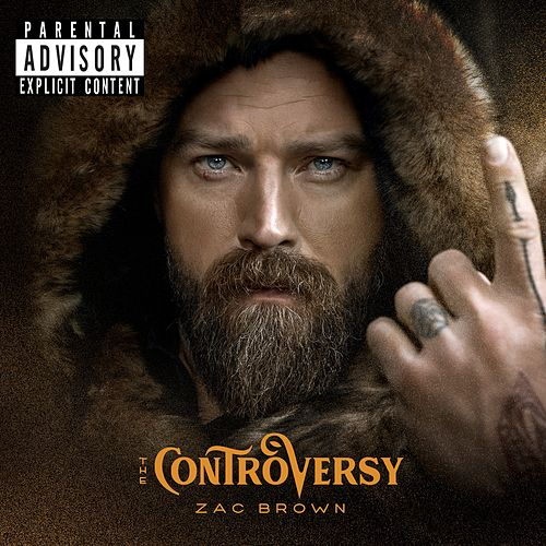 The Controversy by Zac Brown