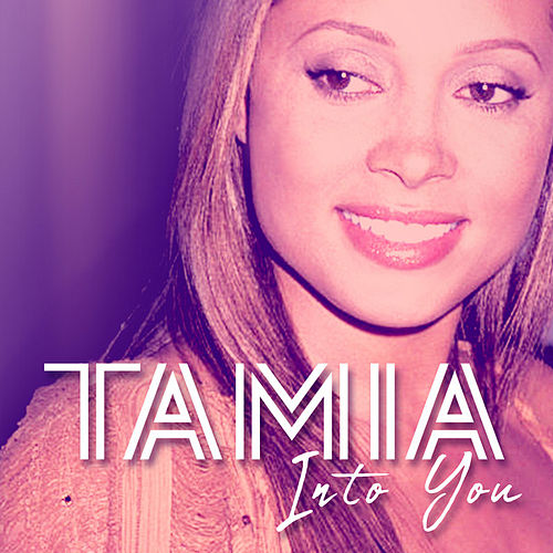 Into You von Tamia
