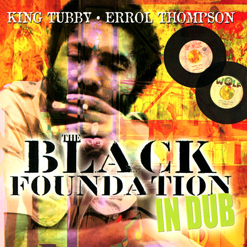 Black Foundation In Dub by Jack Ruby