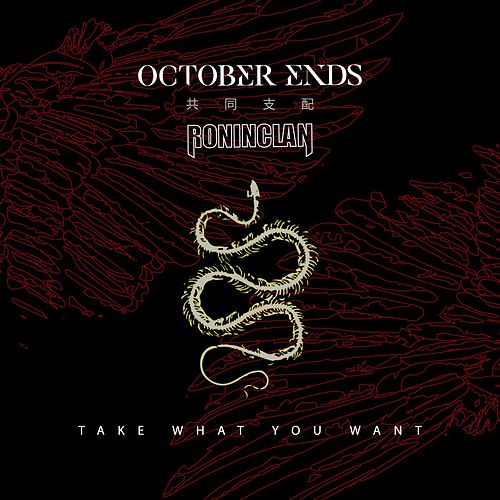 Take What You Want by October Ends