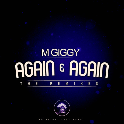 Again & Again (The Remixes) by M Giggy