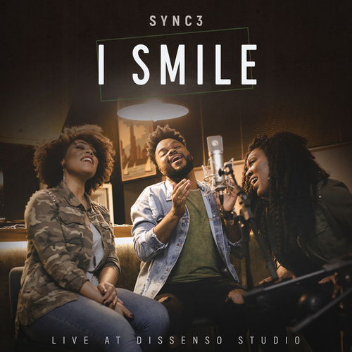 I Smile (Live at Dissenso Studio) by Sync 3