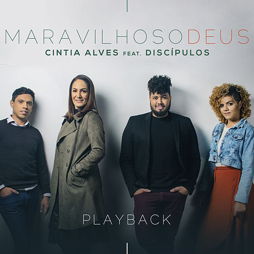 Maravilhoso Deus (Playback) by Cintia Alves