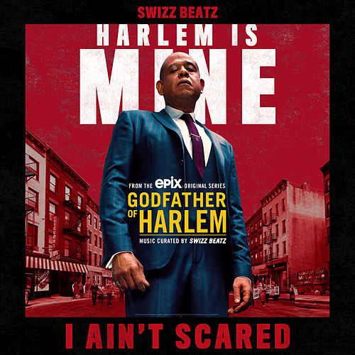 I Ain't Scared by Godfather of Harlem