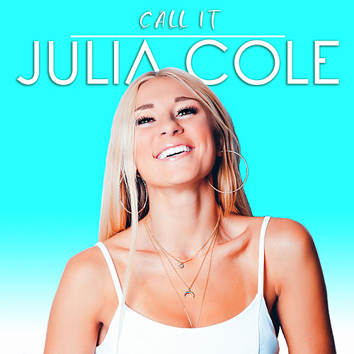 Call It by Julia Cole