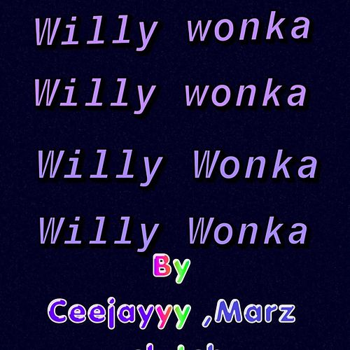 Willy Wonka de MachoManJay