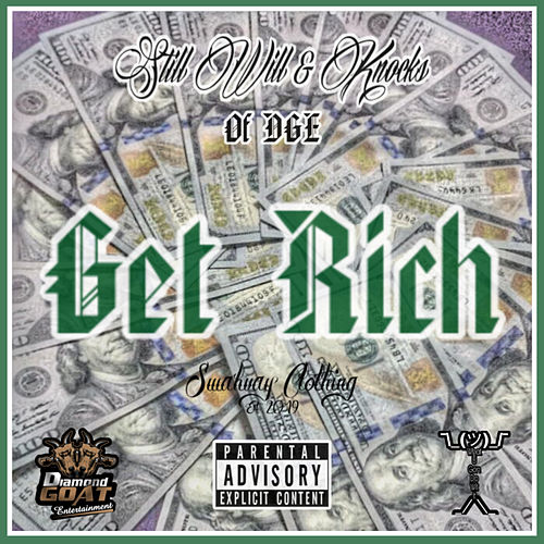 Get Rich von Still Will