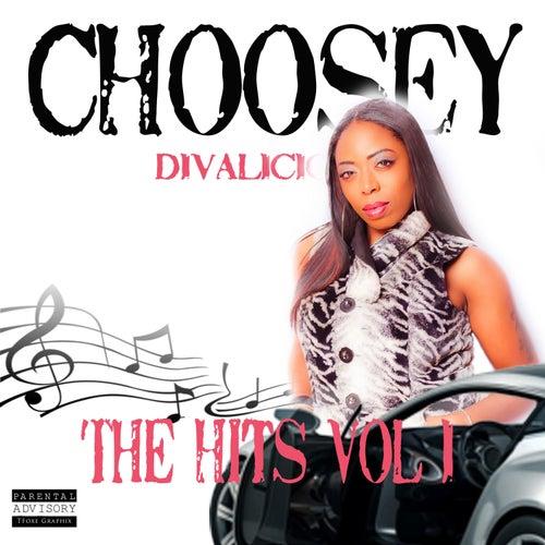 The Hits, Vol. 1 von Choosey