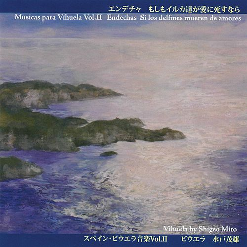 Música para vihuela, Vol. 2 von Shigeo Mito
