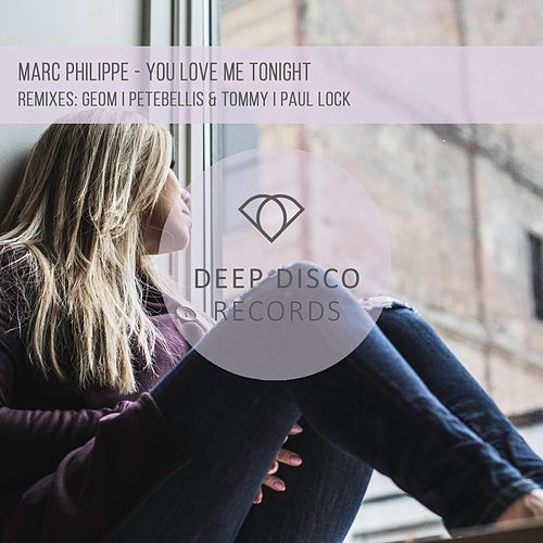 You Love Me Tonight by Marc Philippe